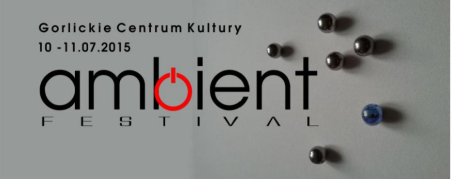 AMBIENT FESTIWAL 2015