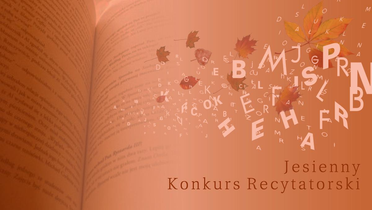 baner reklamujący Jesienny Gorlicki Konkurs Recytatorski. Zdjęcie przedstawia literki mieszające się z jesiennymi liśćmi na tle otwartej książki